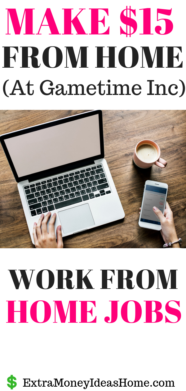 Work from Home Jobs – Make $15/hr with Gametime Inc.