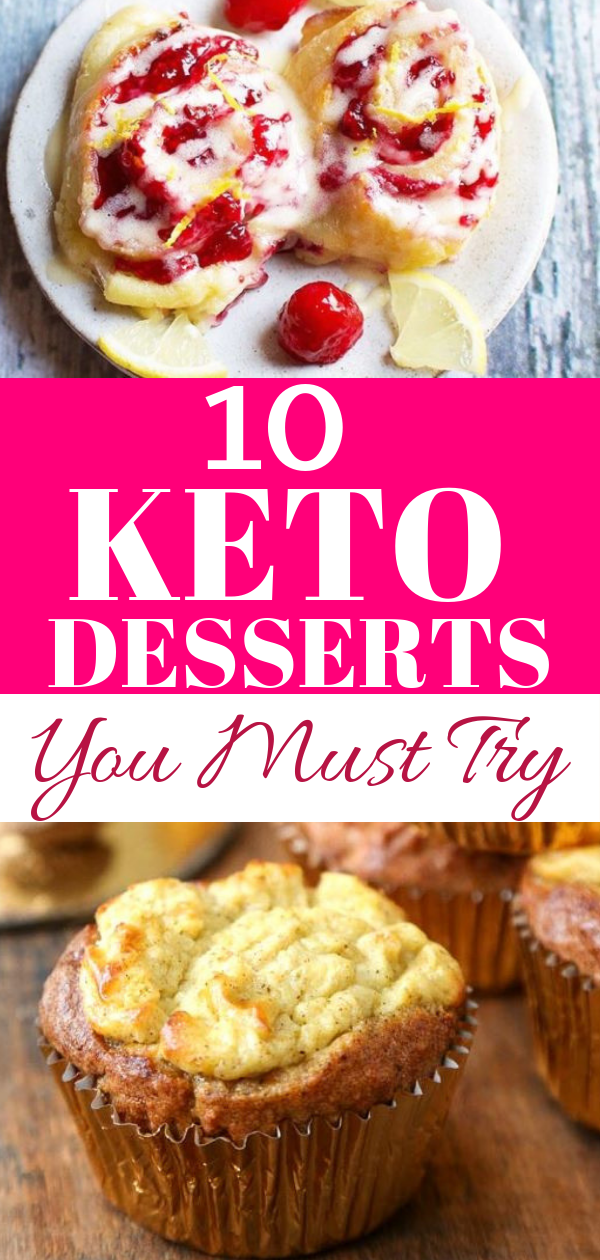 10 Keto Desserts You Must Try