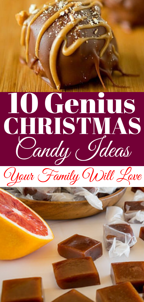 10 Christmas Candy Ideas Your Family Will Love