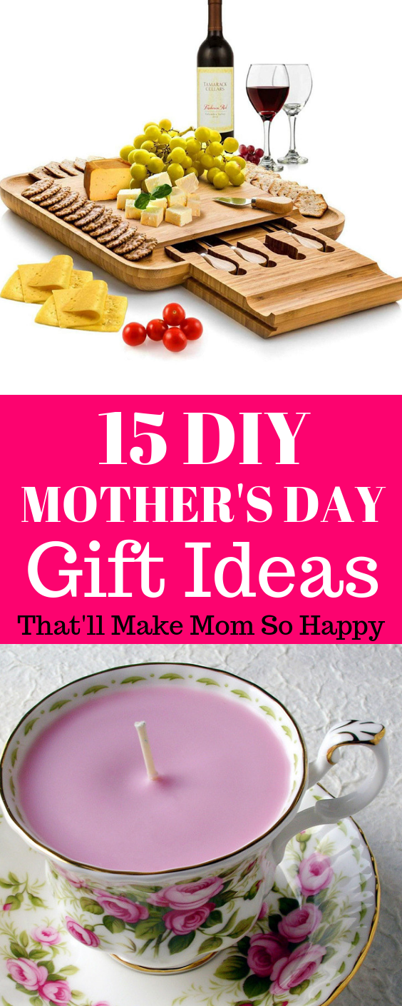 15 DIY Mother's Day Gift Ideas
