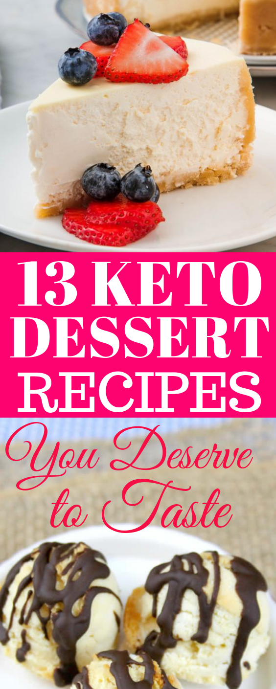 13 Most Delicious Keto Dessert Recipes