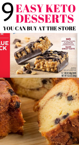 9 Easy keto desserts you can buy at the store. Delicious and healthy keto desserts you can buy at the store. Store-bought keto desserts that taste so delicious and are healthy too. #keto #ketodesserts #ketorecipes #desserts #healthy #healthyrecipes yummy #ketogenic #ketodiet #lowcarb #ketogenicdiet