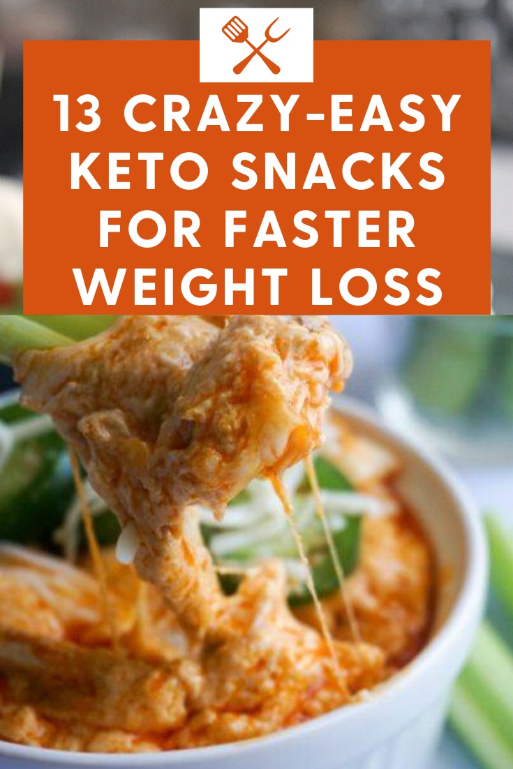 13 Genius Keto Snacks for Faster Weight Loss, 13 ultimate keto snacks for rapid weight loss, 13 best keto snacks for rapid weight loss, #keto #ketosnacks #healthysnacks #healthy #healthyrecipes #ketodiet #ketogenicsnacks #lowcarbsnacks #lowcarbrecipes