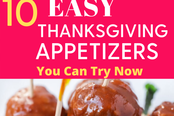 10 Easy Thanksgiving appetizers you can try now. 10 Ultimate Thanksgiving appetizers that are super delicious and healthy. These 10 Thanksgiving appetizers will delight your family and guests this Thanksgiving holidays #thankgiving #appetizers #thanksgivingparty #party #food #healthy #recipes #yummy #healthyrecipes