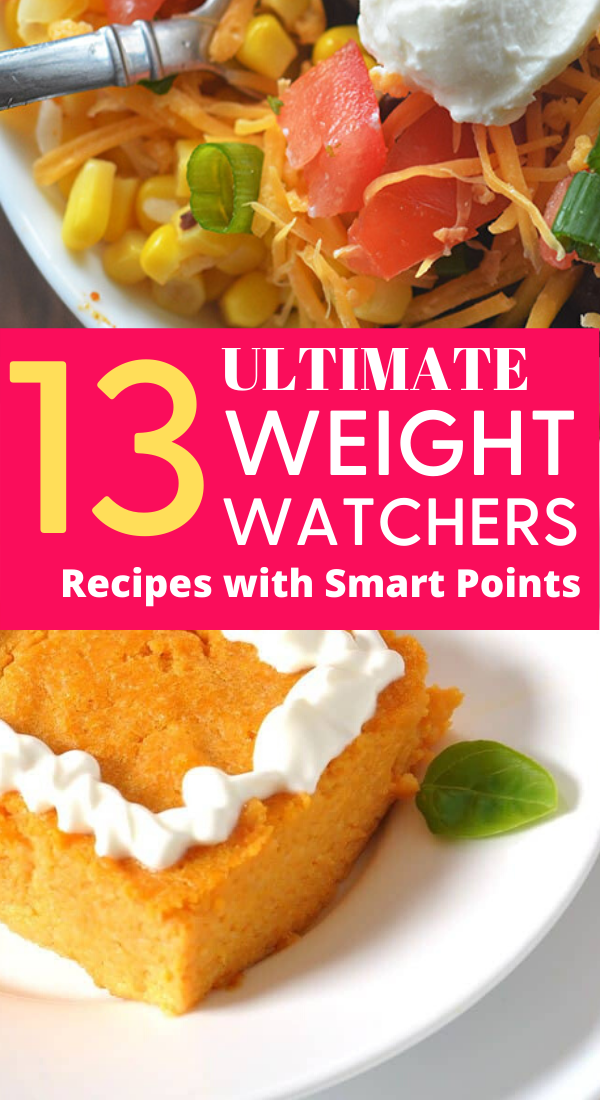 13 Ultimate Weight Watchers Recipes with Smart Points - the best weight watchers recipes with smart points to help you lose weight faster. weight watchers recipes, weight watchers meals, weight watchers diet, weight loss hacks, lose weight faster